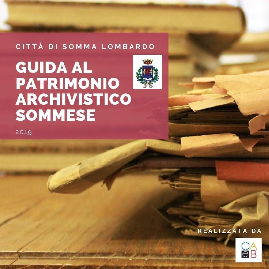 Guida al patrimonio archivistico sommese