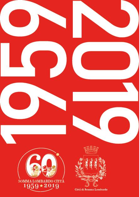 Più di 120 eventi, da maggio a dicembre, per i 60 anni di Somma città